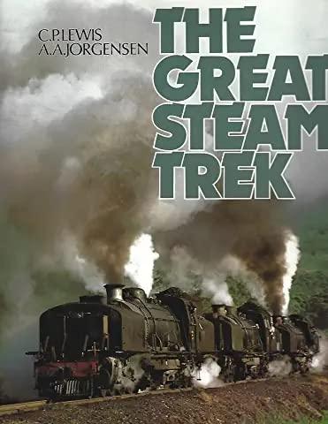 9780792451082: The Great Steam Trek