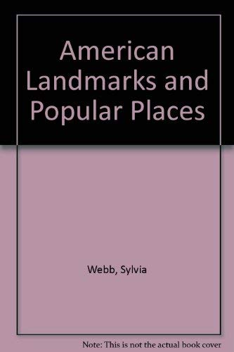9780792451143: American Landmarks and Popular Places