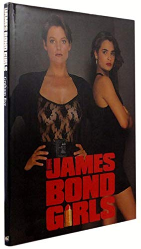 9780792451693: The James Bond Girls