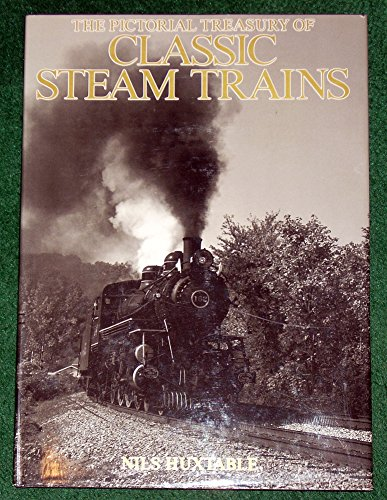 9780792452027: Pictorial Treasury of Classic Steam Trains