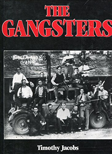 The Gangsters: Jacobs, Timothy