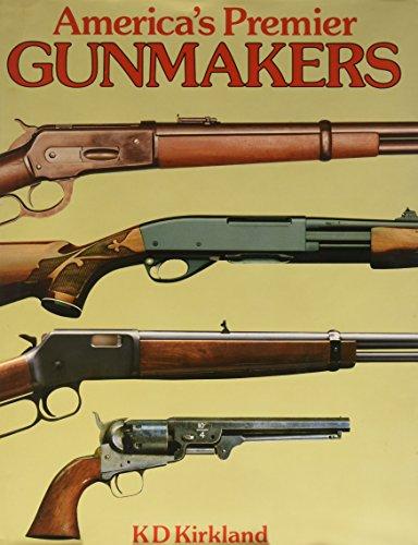 9780792452768: America's Premier Gunmakers