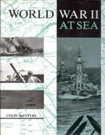World War II at Sea: Colin McIntyre