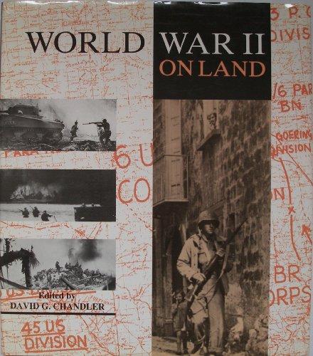 Battle On Land World War II: Chandler, David G. Editor