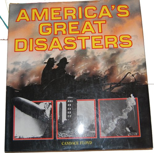 9780792453819: America's Great Disasters