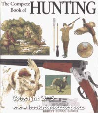 9780792454120: The Complete Book of Hunting