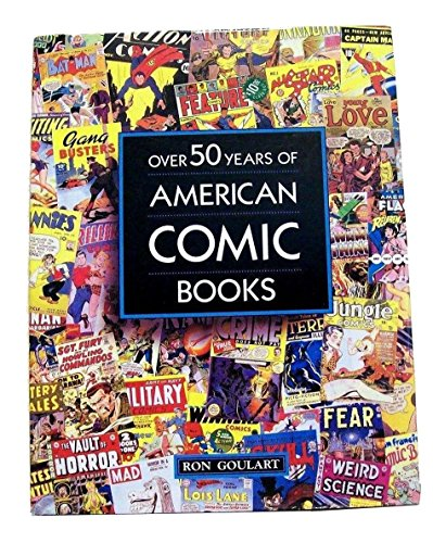 9780792454502: Over 50 Years of American Comic Books