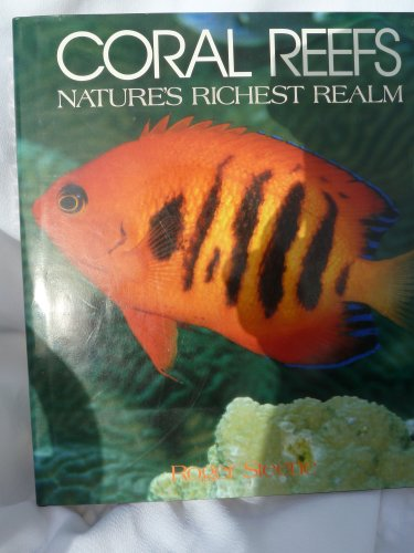 9780792454595: Coral Reefs: Nature's Richest Realm