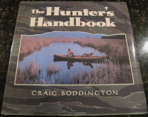 9780792454618: The Hunter's Handbook