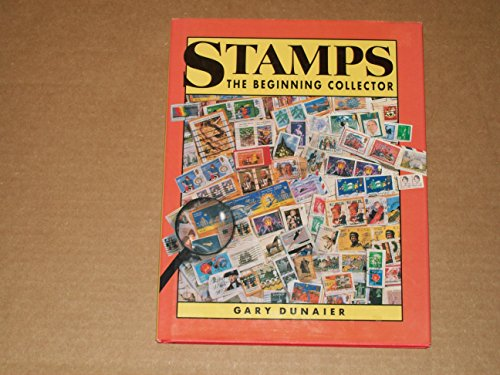 9780792454748: Stamps: The Beginning Collector