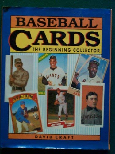 9780792454779: Baseball Cards: The Beginning Collector