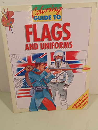 9780792454960: Coloring Guide to Flags & Uniforms
