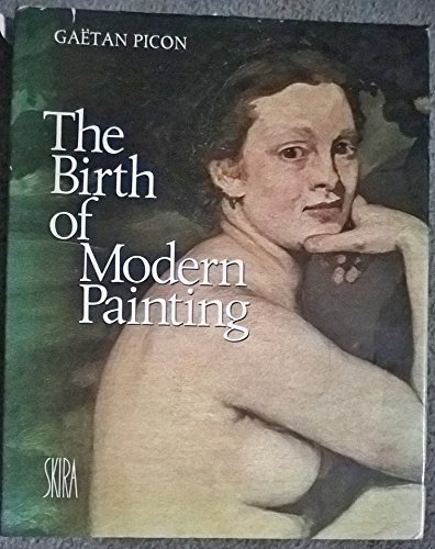 9780792455288: The Birth of Modern Painting