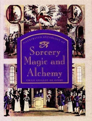 Illustrated Anthology of Sorcery, Magic and Alchemy: De Givry, Emile