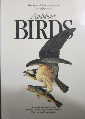9780792455806: Audubon's Birds (The Natural History Museum Library)