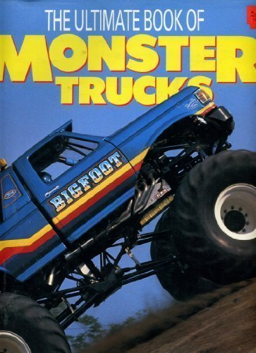 Ultimate Book of Monster Trucks (0792455983) by Bill Holder
