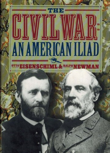 9780792456025: The Civil War: The American Iliad As Told by Those Who Lived It