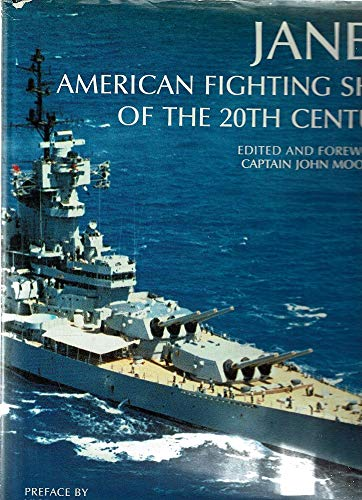 Jane's American Fighting Ships of the 20th: Moore, John