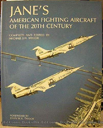 Jane's American Fighting Aircraft of the 20th Century (0792456270) by Michael J. H. Taylor