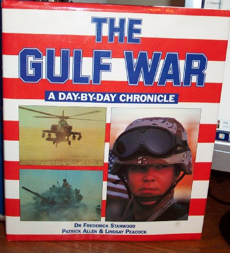 The Gulf War : A Day-by-Day Chronicle