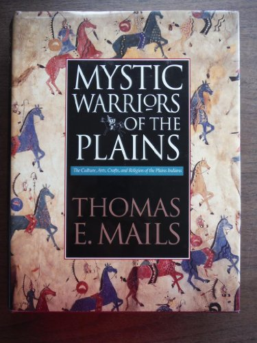 9780792456636: The Mystic Warriors of the Plains