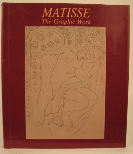 Matisse: The Graphic Work.: Hahnloser, Margrit.