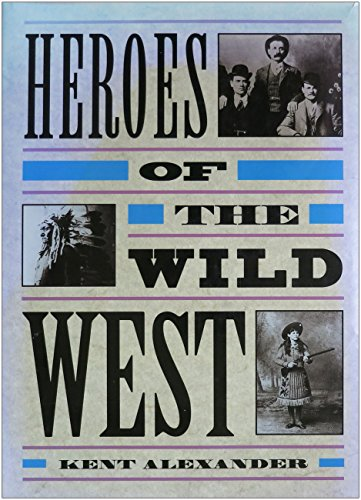 9780792457565: Heroes of the Wild West