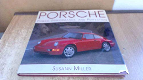 Porsche Power Performance and Perfection: Susann Miller