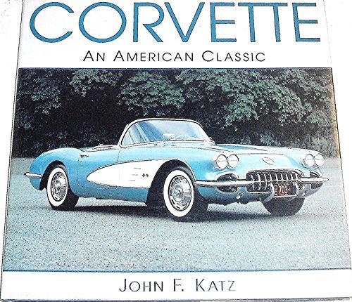 9780792457602: Corvette: An American Classic