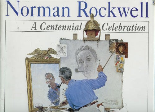 9780792457619: Norman Rockwell: A Centennial Celebration