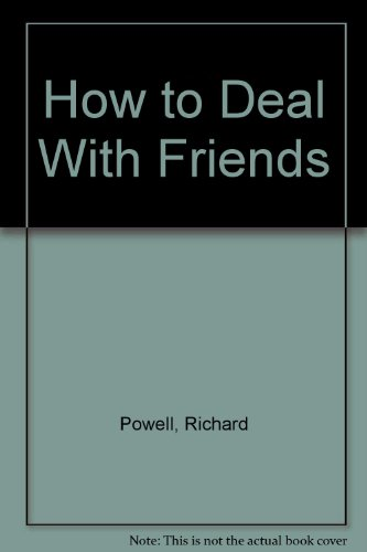 9780792457800: How to Deal With Friends