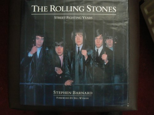 The Rolling Stones: Street Fighting Years: Stephen Barnard
