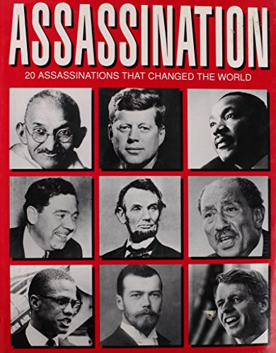9780792458548: Assassination: 20 Assassinations That Changed the World