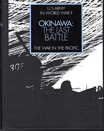 9780792458593: Okinawa: The Last Battle WW II