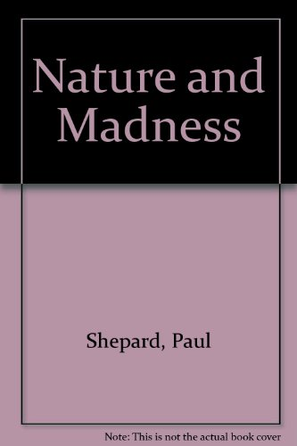 9780792482055: Nature and Madness