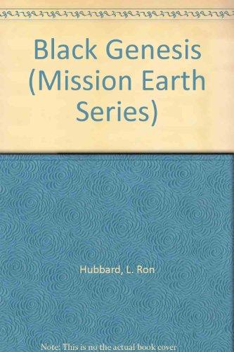 Black Genesis, Mission Earth Volume 2: Hubbard, L. Ron