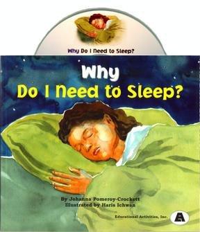 9780792557234: Why Do I Need to Sleep?