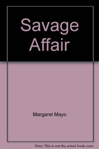 9780792700005: Savage Affair