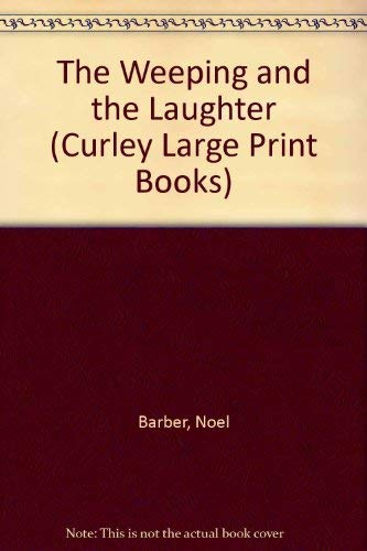 9780792700258: The Weeping and the Laughter (Curley Large Print Books)