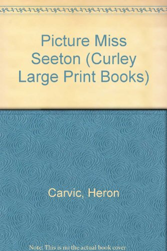 9780792700425: Picture Miss Seeton: A Miss Seeton Mystery (Curly Large Print Edition)