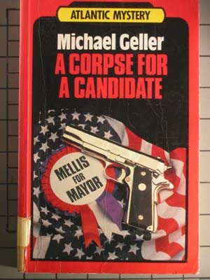 9780792701248: A Corpse for a Candidate (Atlantic Large Print Series)