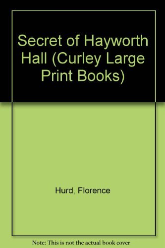 9780792701361: The Secret of Hayworth Hall (Curley Large Print Books)