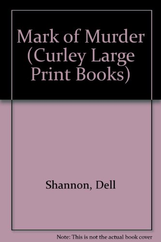 9780792701484: Mark of Murder (Curley Large Print Books)