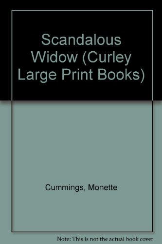 Scandalous Widow (Curley Large Print Books) (0792702069) by Cummings, Monette