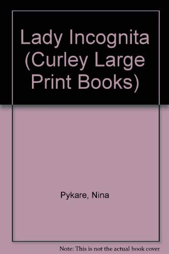 9780792702306: Lady Incognita (Curley Large Print Books)