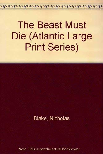 9780792702535: The Beast Must Die (Atlantic Large Print Series)