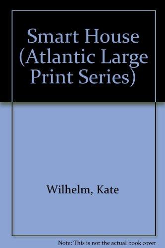 9780792702559: Smart House (Atlantic Large Print Series)