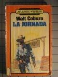 LA Journada (Atlantic Large Print Series): Walt Coburn