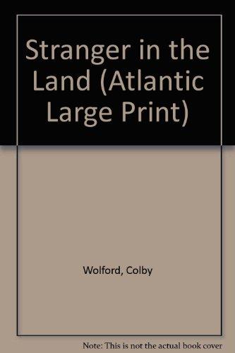 9780792702740: Stranger in the Land (Atlantic Large Print)