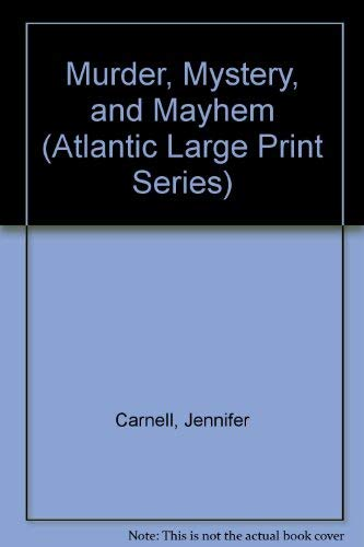9780792703044: Murder, Mystery and Mayhem (Atlantic Large Print Series)